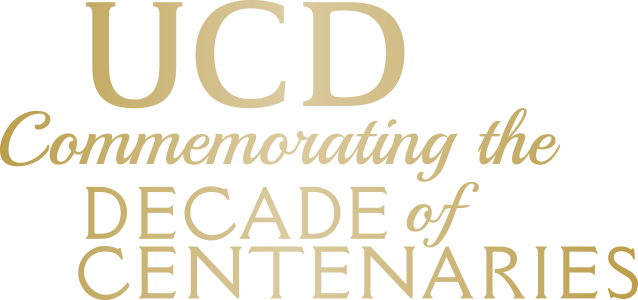 UCD,   commemorating the Decade of Centenaries